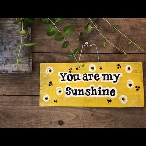 """Home Decor Wall Hanging Sign """"You are my Sunshine"""""""